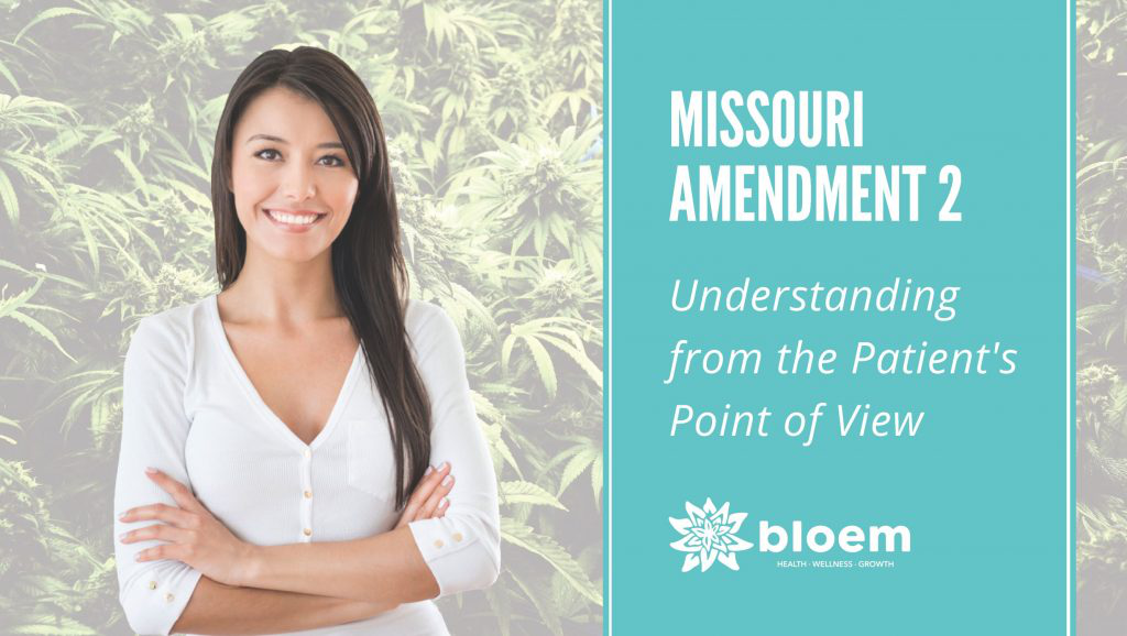 Go Bloem CBD Oil Springfield MO Missouri Amendment 2 Understanding From The Patient's Point Of View